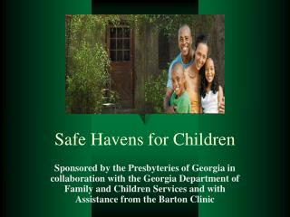 Safe Havens for Children
