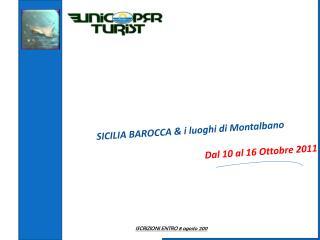SICILIA BAROCCA  i luoghi di Montalbano