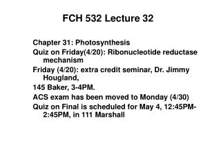 FCH 532 Lecture 32