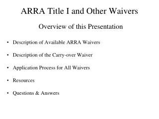ARRA Title I and Other Waivers