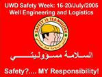 Safety.... MY Responsibility