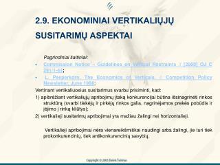 2.9. EKONOMINIAI VERTIKALIUJU SUSITARIMU ASPEKTAI