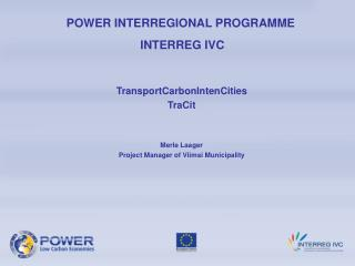 POWER INTERREGIONAL PROGRAMME   INTERREG IVC