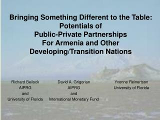 Bringing Something Different to the Table:  Potentials of  Public-Private Partnerships  For Armenia and Other  Developin