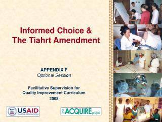 Informed Choice   The Tiahrt Amendment