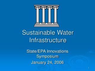 Sustainable Water Infrastructure