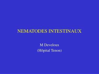 NEMATODES INTESTINAUX