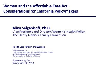Women and the Affordable Care Act:   Considerations for California Policymakers