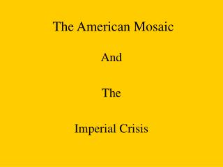 The American Mosaic