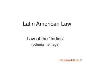 Law of the  Indies  colonial heritage