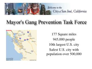 177 Square miles 945,000 people 10th largest U.S. city Safest U.S. city with population over 500,000