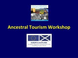 Ancestral Tourism Workshop