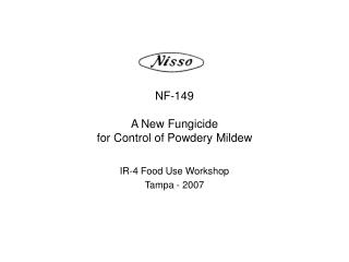 NF-149  A New Fungicide  for Control of Powdery Mildew