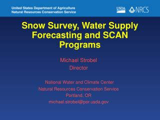 Snow Survey, Water Supply Forecasting and SCAN Programs