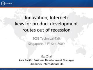 Innovation, Internet:   keys for product development  routes out of recession