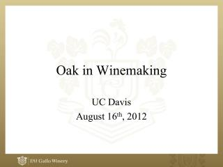 Oak in Winemaking