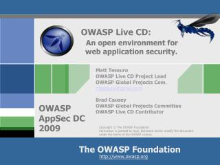 OWASP Live CD:   An open environment for   web application security.