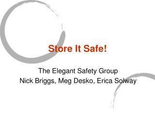 Store It Safe