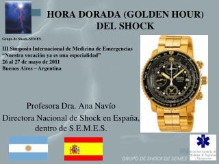 HORA DORADA GOLDEN HOUR  DEL SHOCK