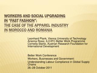 Workers and Social Upgrading  in  Fast Fashion : The Case of the Apparel Industry  in Morocco and Romania