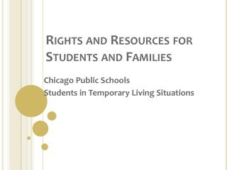 Rights and Resources for  Students and Families