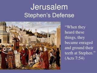 Jerusalem Stephen s Defense