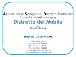 Agenzia per lo Sviluppo del Distretto Industriale Furniture District Development Agency Distretto del Mobile Ltd  Consor