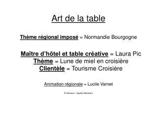 Art de la table   Th me r gional impos   Normandie Bourgogne