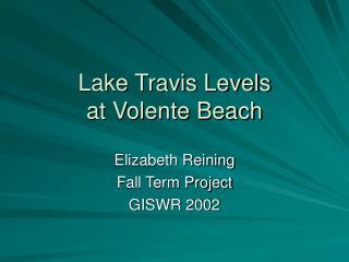 Lake Travis Levels  at Volente Beach