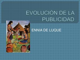 EVOLUCI N DE LA PUBLICIDAD
