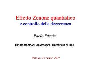 Effetto Zenone quantistico e controllo della decoerenza