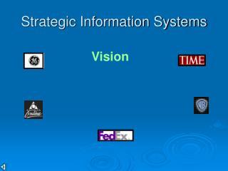 Strategic Information Systems