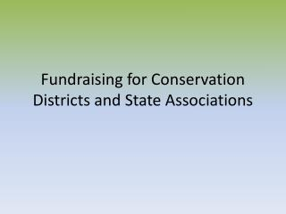 Fundraising for Conservation Districts and State Associations