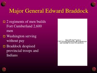 Major General Edward Braddock