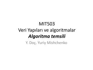 MIT503  Veri Yapilari ve algoritmalar Algoritma temsili