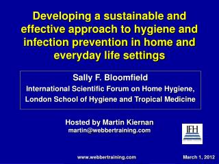 Developing a sustainable and effective approach to hygiene and infection prevention in home and everyday life settings