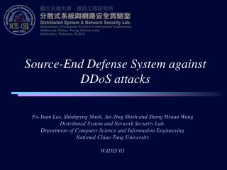 Source-End Defense System against DDoS attacks