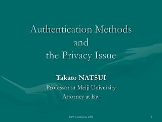 Authentication Methods and the Privacy Issue