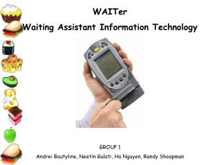 WAITer Waiting Assistant Information Technology