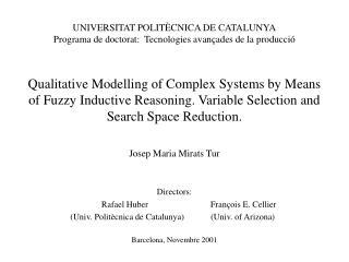 UNIVERSITAT POLIT CNICA DE CATALUNYA Programa de doctorat:  Tecnologies avan ades de la producci     Qualitative Modelli