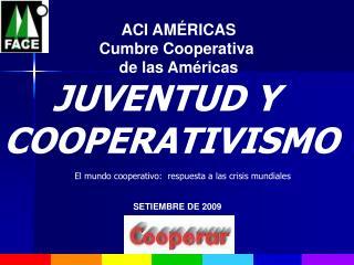 JUVENTUD Y  COOPERATIVISMO