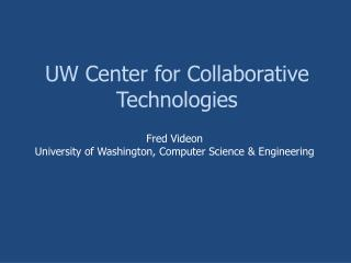 UW Center for Collaborative Technologies
