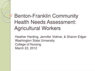 Benton-Franklin Community Health Needs Assessment: Agricultural Workers