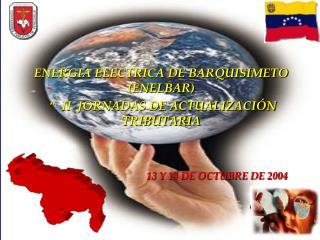 ENERGIA ELECTRICA DE BARQUISIMETO  ENELBAR     II  JORNADAS DE ACTUALIZACI N  TRIBUTARIA