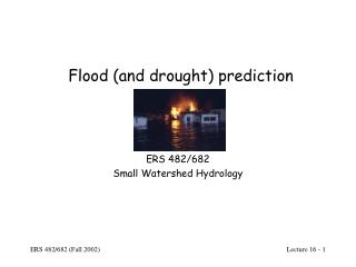 Flood and drought prediction