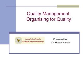 Quality Management: Organising for Quality