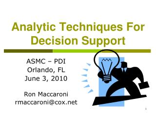 Analytic Techniques For Decision Support