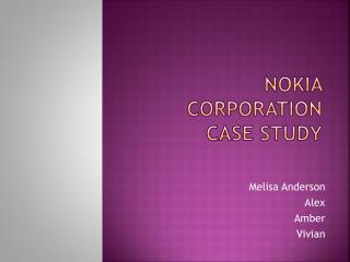 NOKIA CORPORATION CASE STUDY