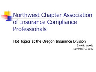 Northwest Chapter Association of Insurance Compliance Professionals