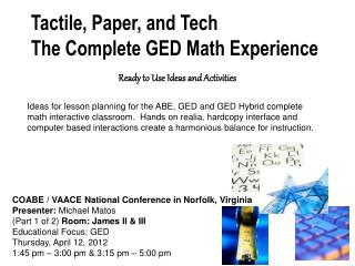 Tactile, Paper, and Tech The Complete GED Math Experience
